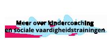 Meer informatie over kindercoaching en sociale vaardigheidstrainingen